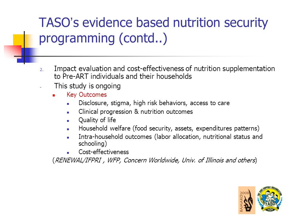 TASO s evidence based nutrition security programming (contd..) 2.
