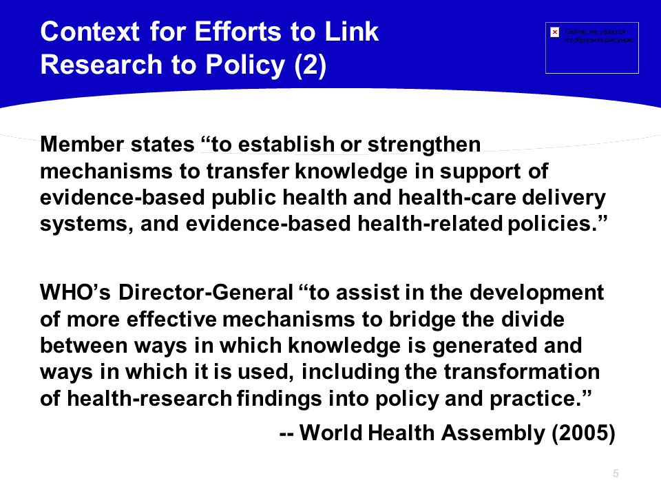 5 Member states to establish or strengthen mechanisms to transfer knowledge in support of evidence-based public health and health-care delivery system