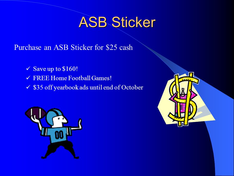 ASB Sticker Purchase an ASB Sticker for $25 cash Save up to $160.