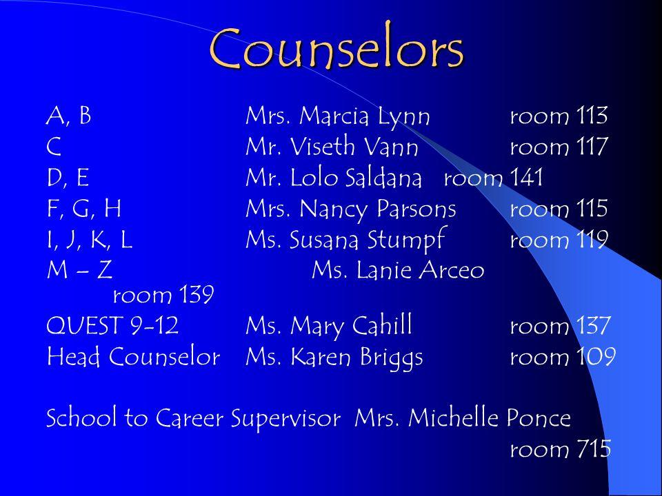 Counselors A, BMrs. Marcia Lynnroom 113 CMr. Viseth Vann room 117 D, EMr.