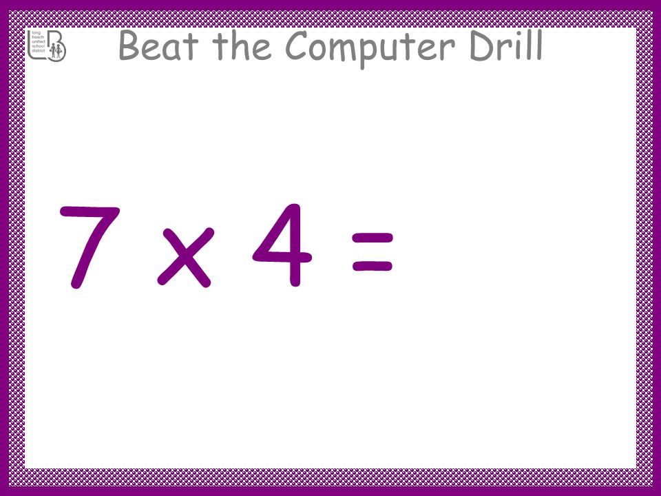 Beat the Computer Drill 7 x 5 = 35