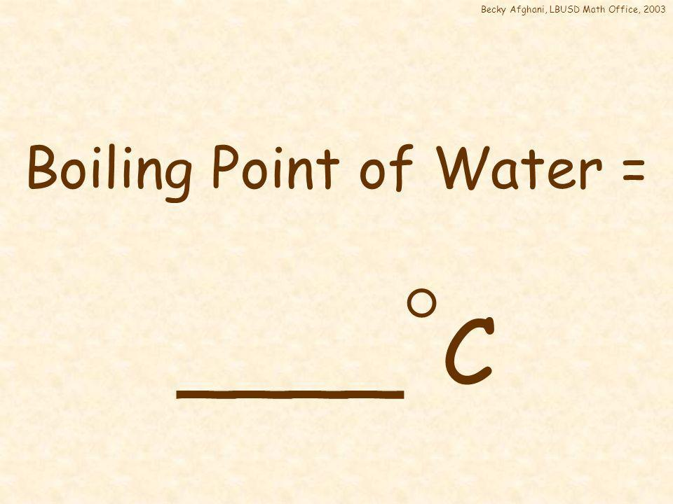 Freezing Point of Water = 32 F 0 C