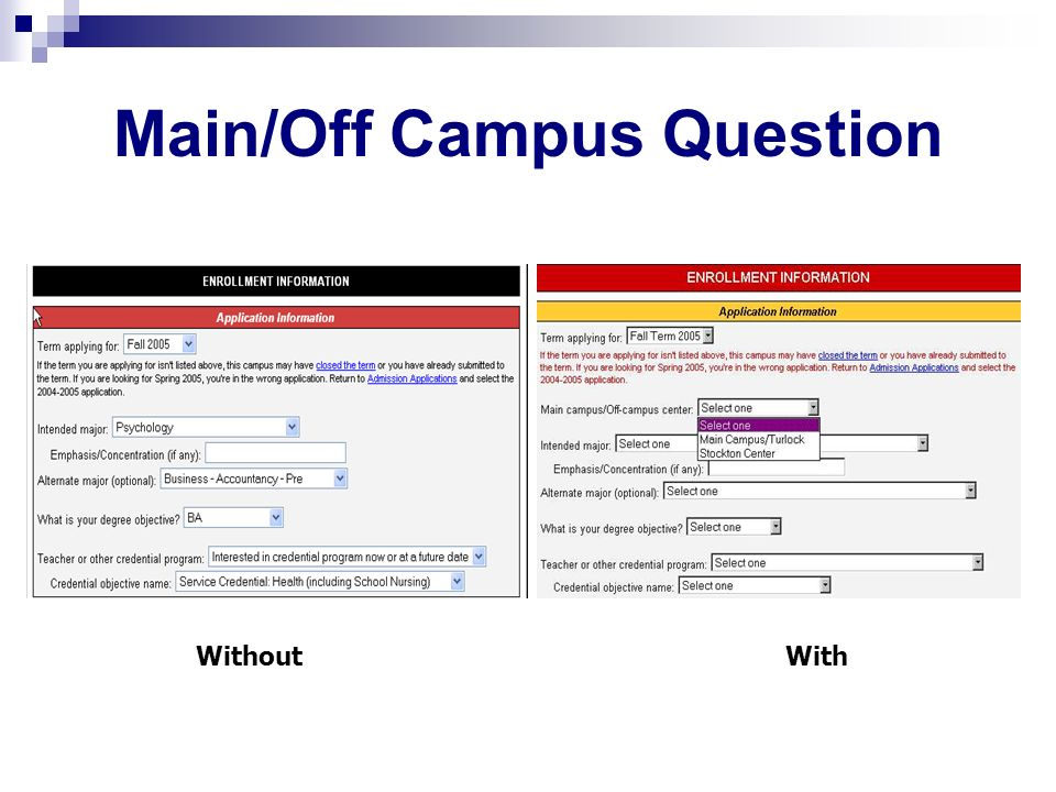 Main/Off Campus Question WithoutWith