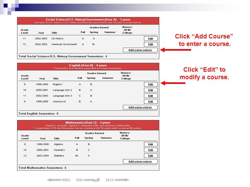 Click Edit to modify a course. Click Add Course to enter a course.