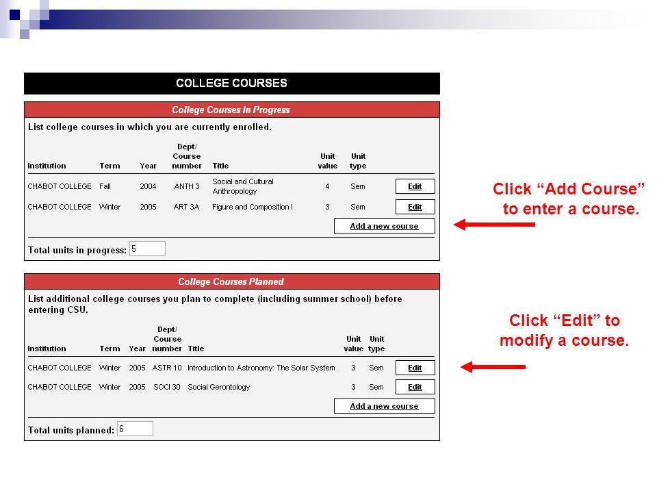 Click Add Course to enter a course. Click Edit to modify a course.