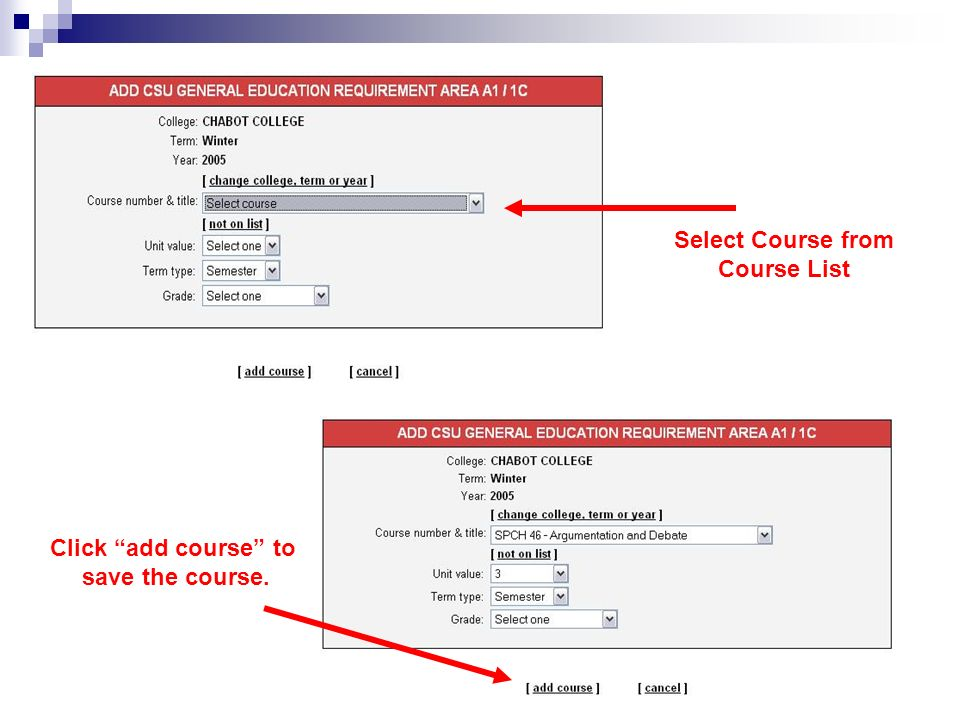 Select Course from Course List Click add course to save the course.