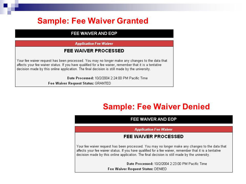 Sample: Fee Waiver Granted Sample: Fee Waiver Denied