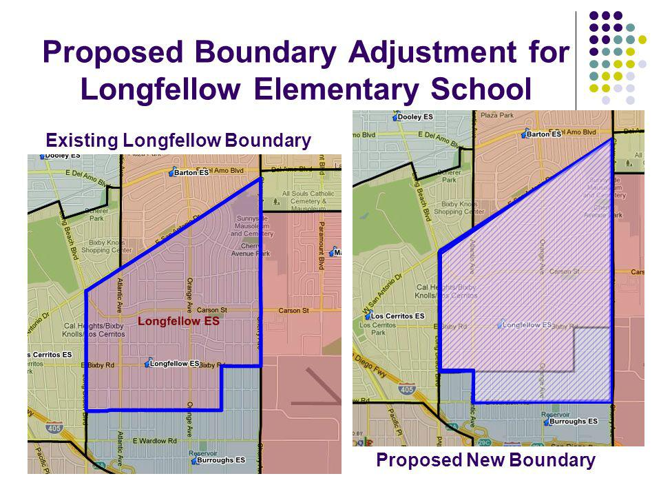 Proposed Boundary Adjustment for Longfellow Elementary School Existing Longfellow Boundary Proposed New Boundary