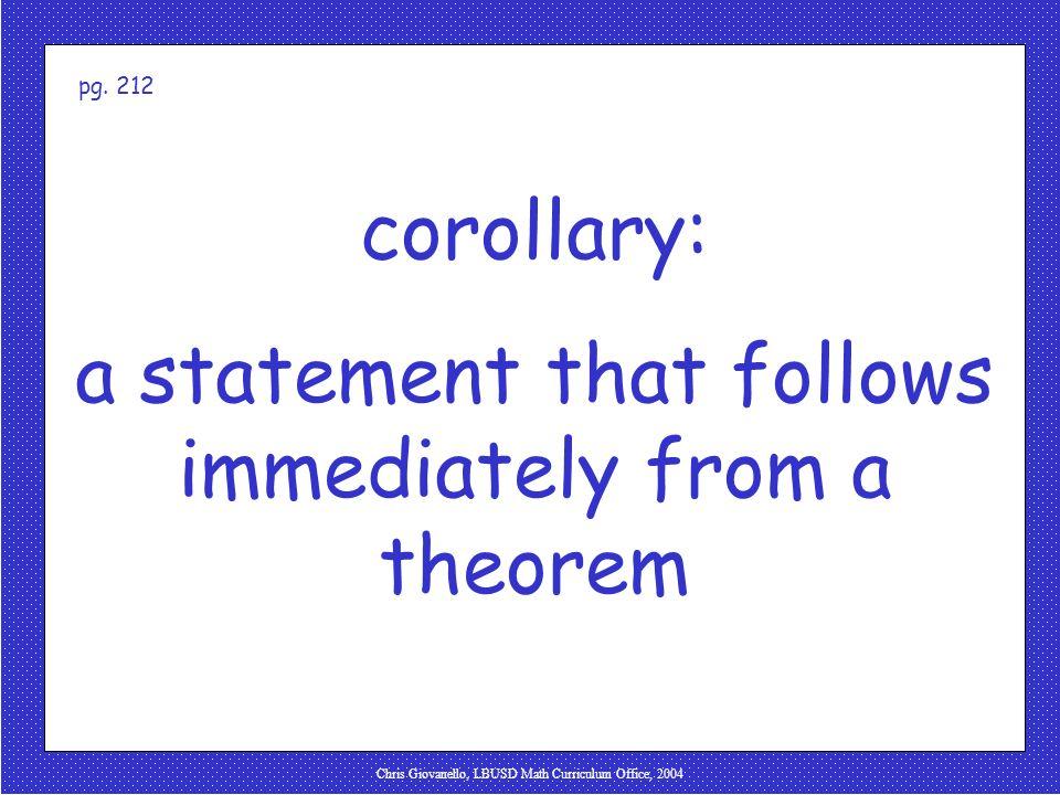 Chris Giovanello, LBUSD Math Curriculum Office, 2004 corollary