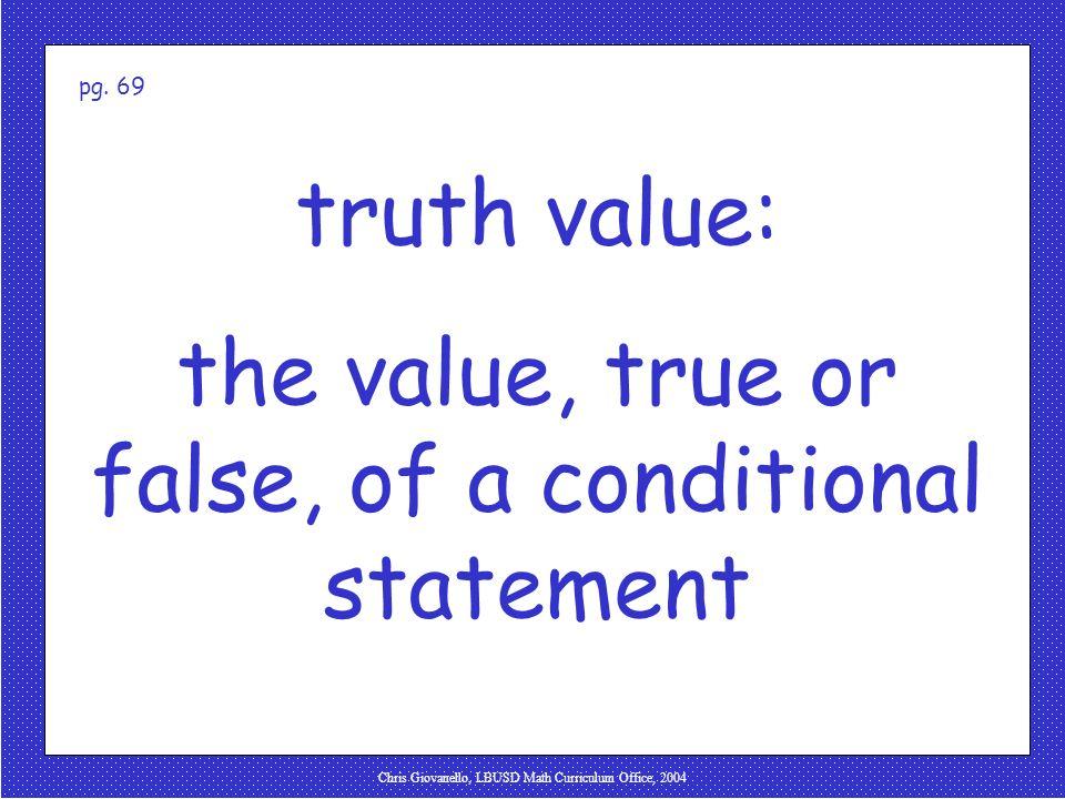 Chris Giovanello, LBUSD Math Curriculum Office, 2004 truth value