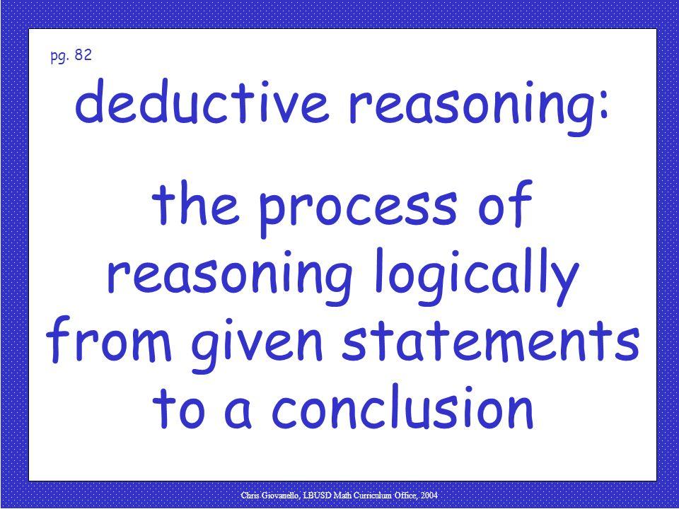 Chris Giovanello, LBUSD Math Curriculum Office, 2004 deductive reasoning