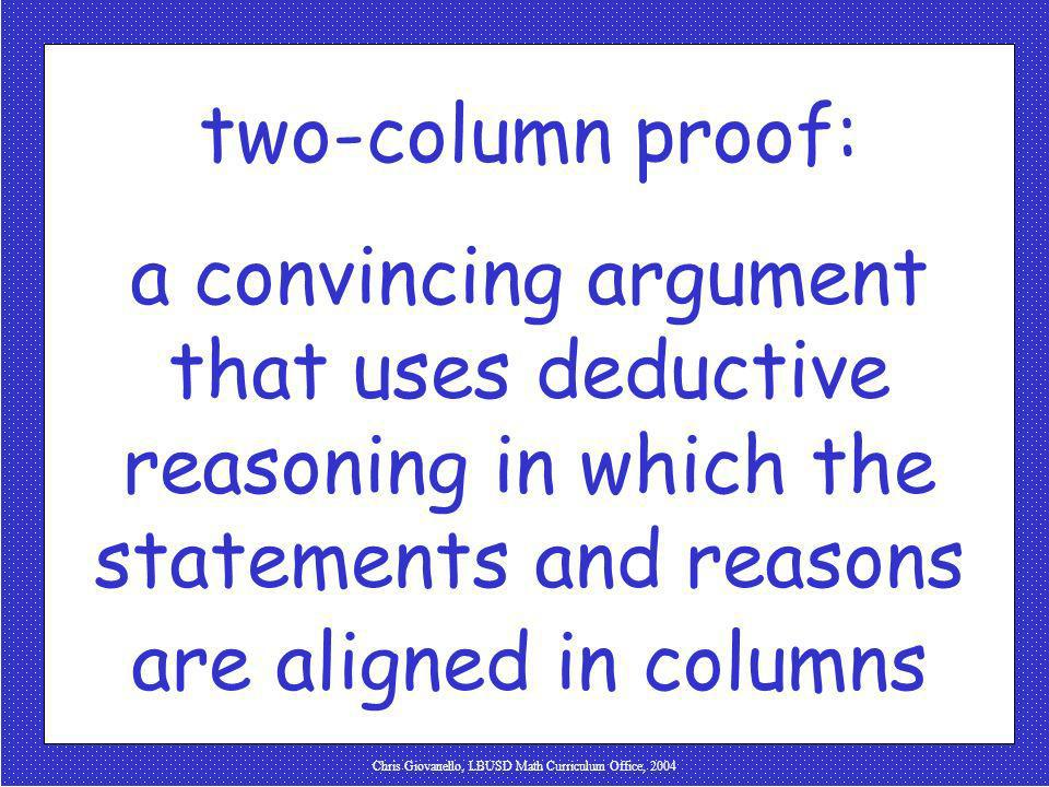 Chris Giovanello, LBUSD Math Curriculum Office, 2004 two-column proof