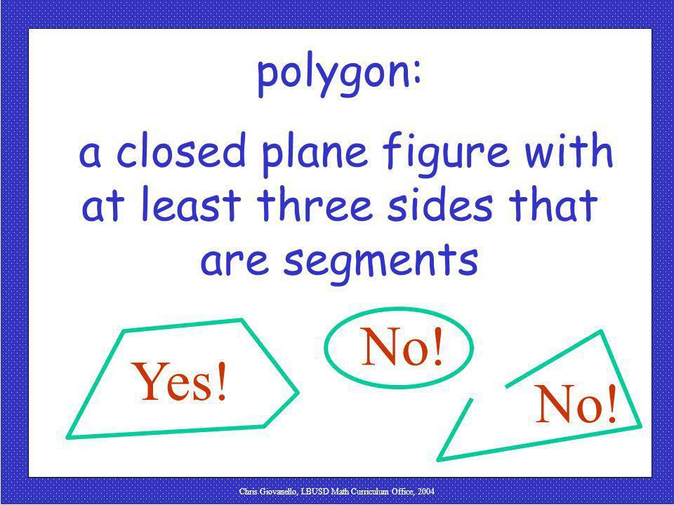 Chris Giovanello, LBUSD Math Curriculum Office, 2004 polygon