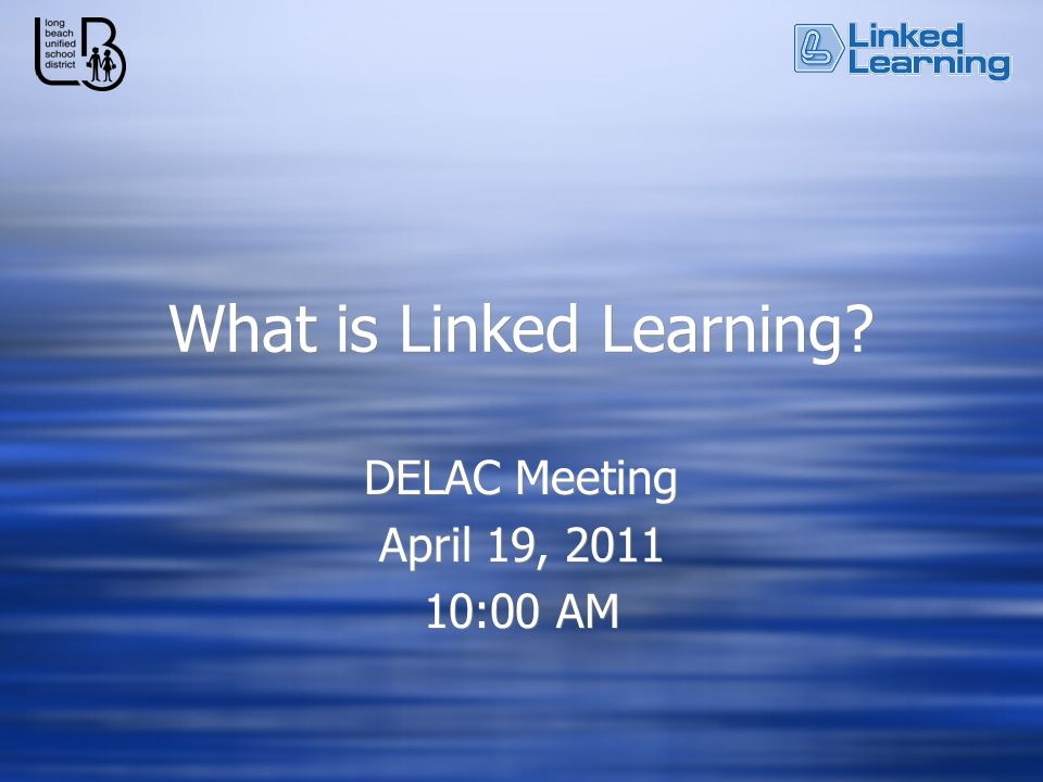 What is Linked Learning.