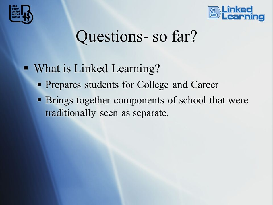 Does Linked Learning promote Career and Technical Education (CTE)?