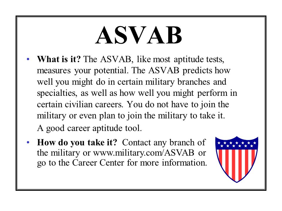 ASVAB What is it.The ASVAB, like most aptitude tests, measures your potential.