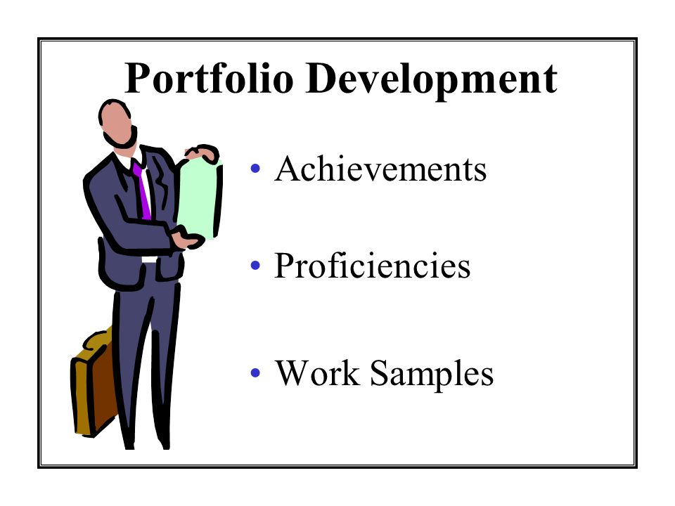Portfolio Development Achievements Proficiencies Work Samples