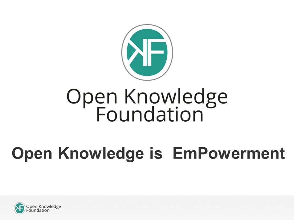 Open Knowledge is EmPowerment