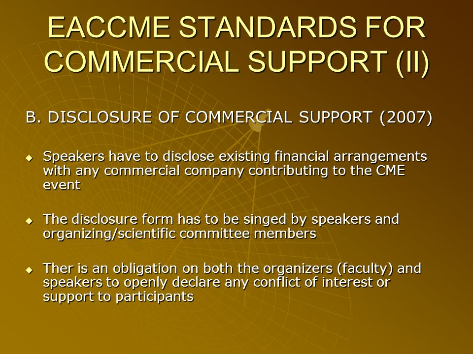 EACCME STANDARDS FOR COMMERCIAL SUPPORT (II) B.