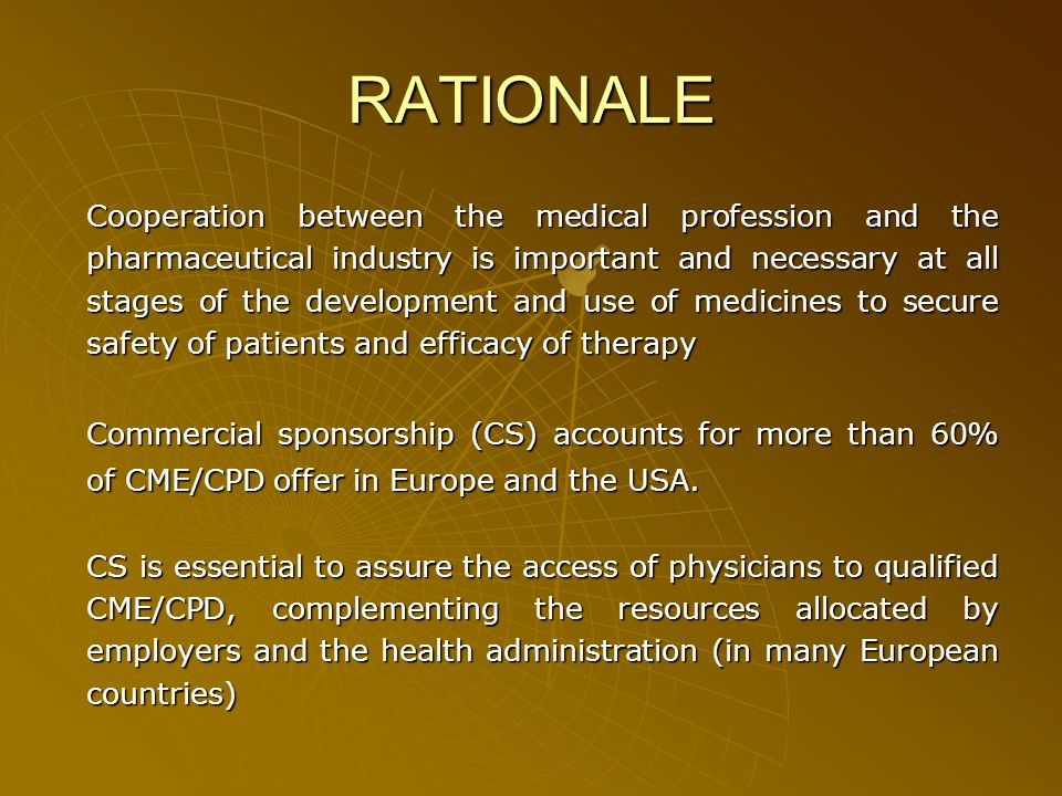 JOINT DECLARATION OF CPME* AND EFPIA** ON THE COOPERATION BETWEEN THE MEDICAL PROFESSION AND THE PHARMACEUTICAL INDUSTRY (2005) Product Information and Promotion of Approved Medicines Meetings Organized or Sponsored by Industry Clinical Research Consultancy and Affiliations *Comité Permanent des Médecins Européens (Standing Committee of European Doctors) ** European Federation of Pharmaceutical Industries and Associations