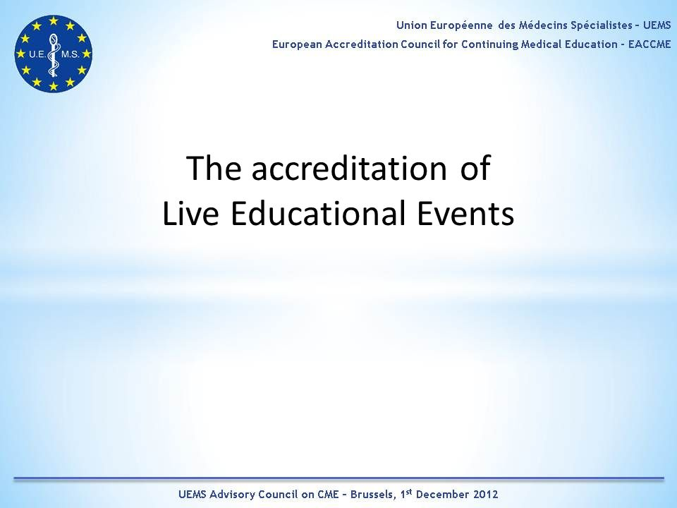 The accreditation of Live Educational Events