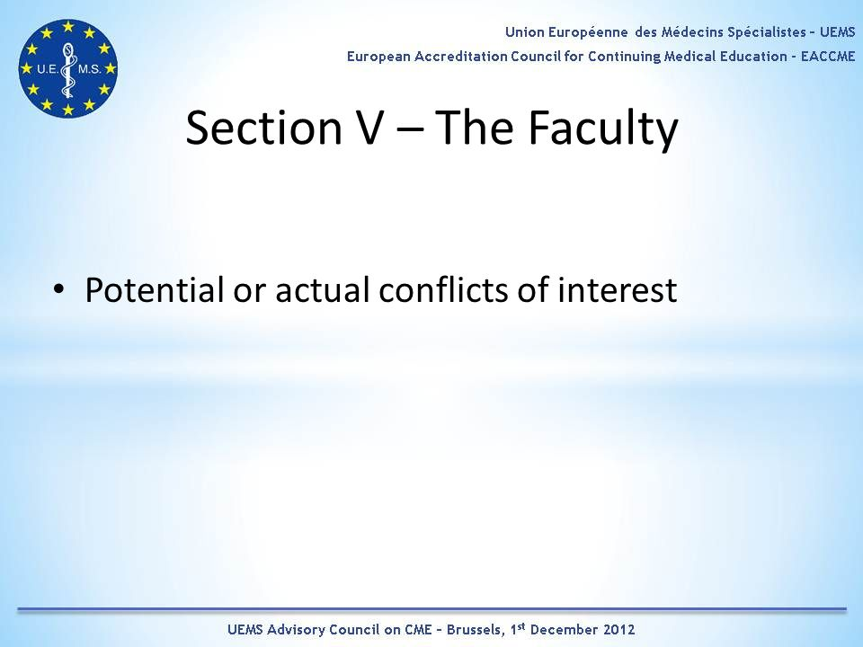 Section V – The Faculty Potential or actual conflicts of interest