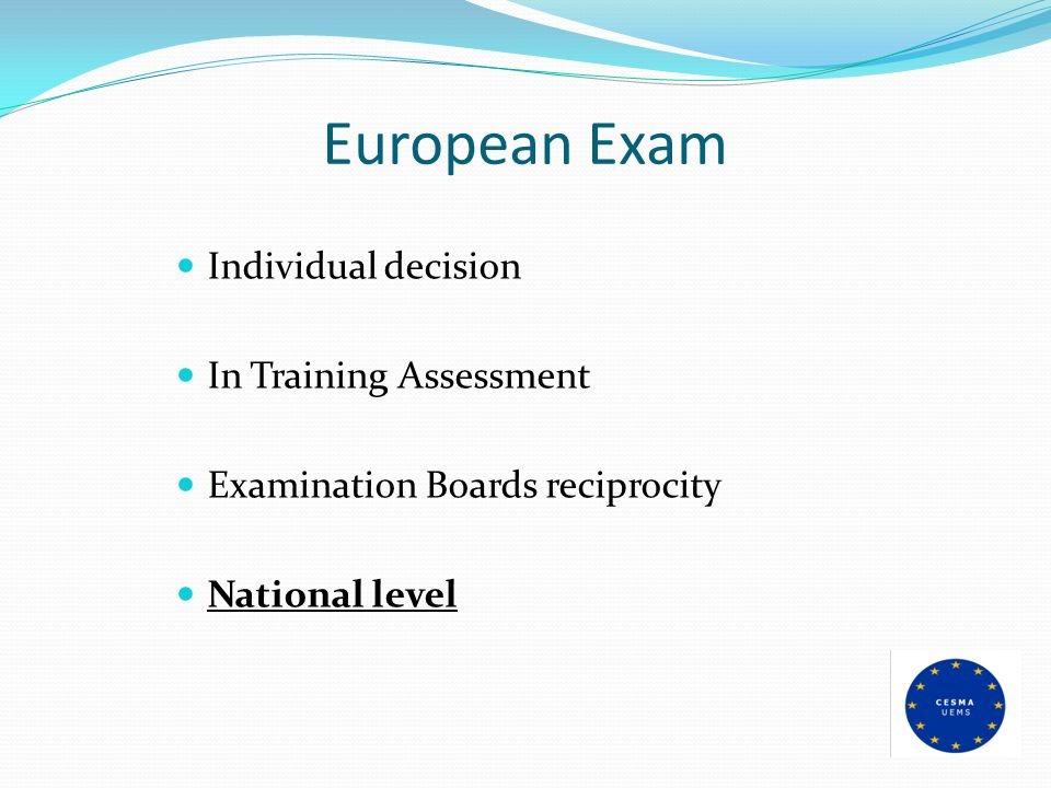 European Exam Individual decision In Training Assessment Examination Boards reciprocity National level
