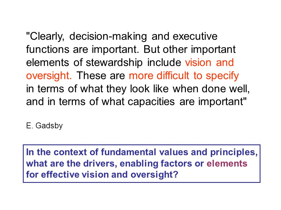 Clearly, decision-making and executive functions are important.
