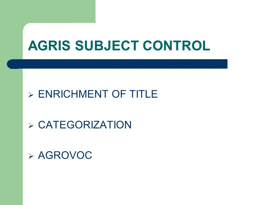 AGRIS SUBJECT CONTROL ENRICHMENT OF TITLE CATEGORIZATION AGROVOC