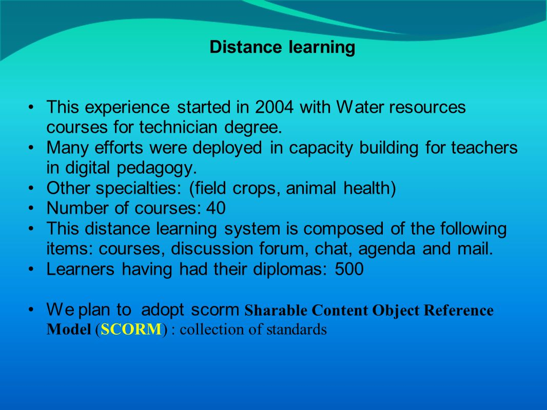 This experience started in 2004 with Water resources courses for technician degree.