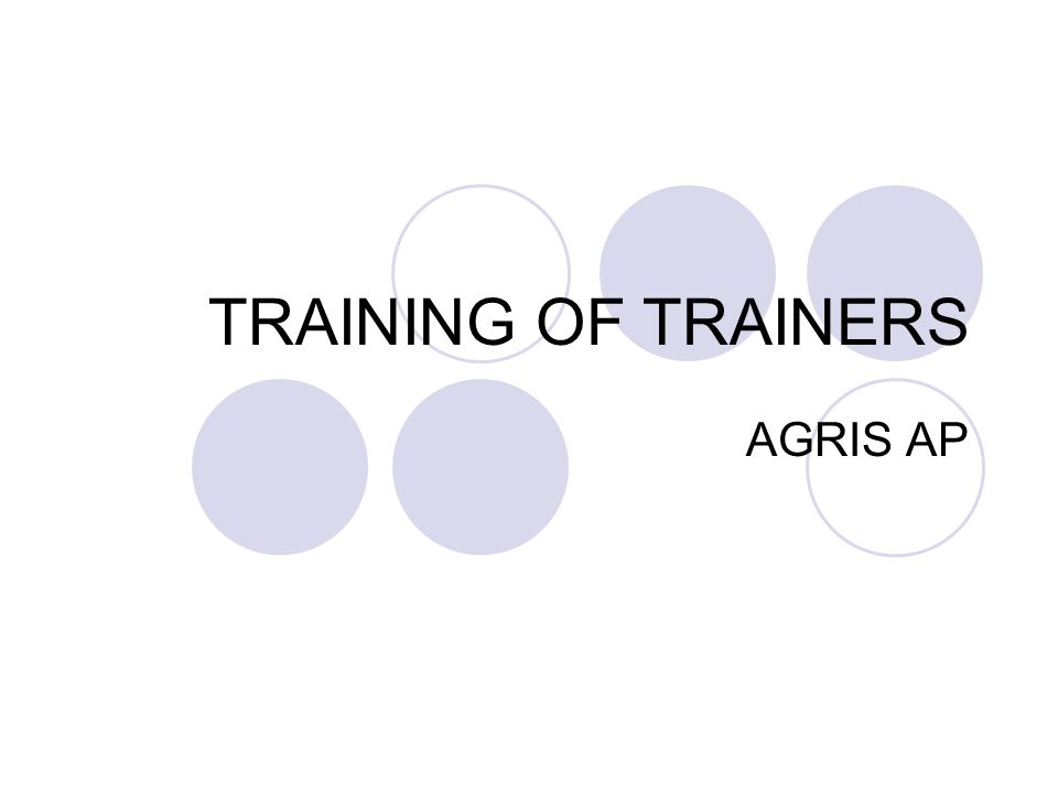 TRAINING OF TRAINERS AGRIS AP