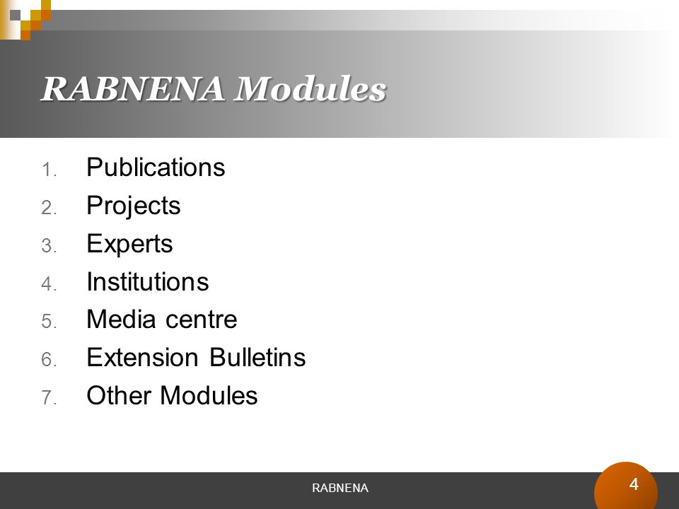 4 RABNENA Modules Publications Projects Experts Institutions Media centre Extension Bulletins Other Modules RABNENA