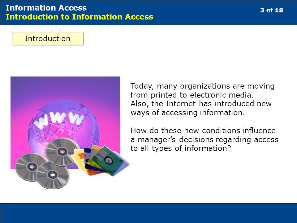 4 of 18 Information Access Introduction to Information Access Here is an example.