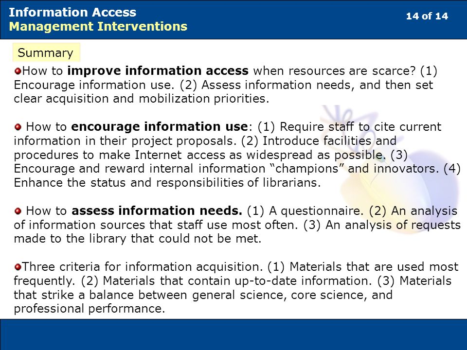 14 of 14 Information Access Management Interventions Summary How to improve information access when resources are scarce.
