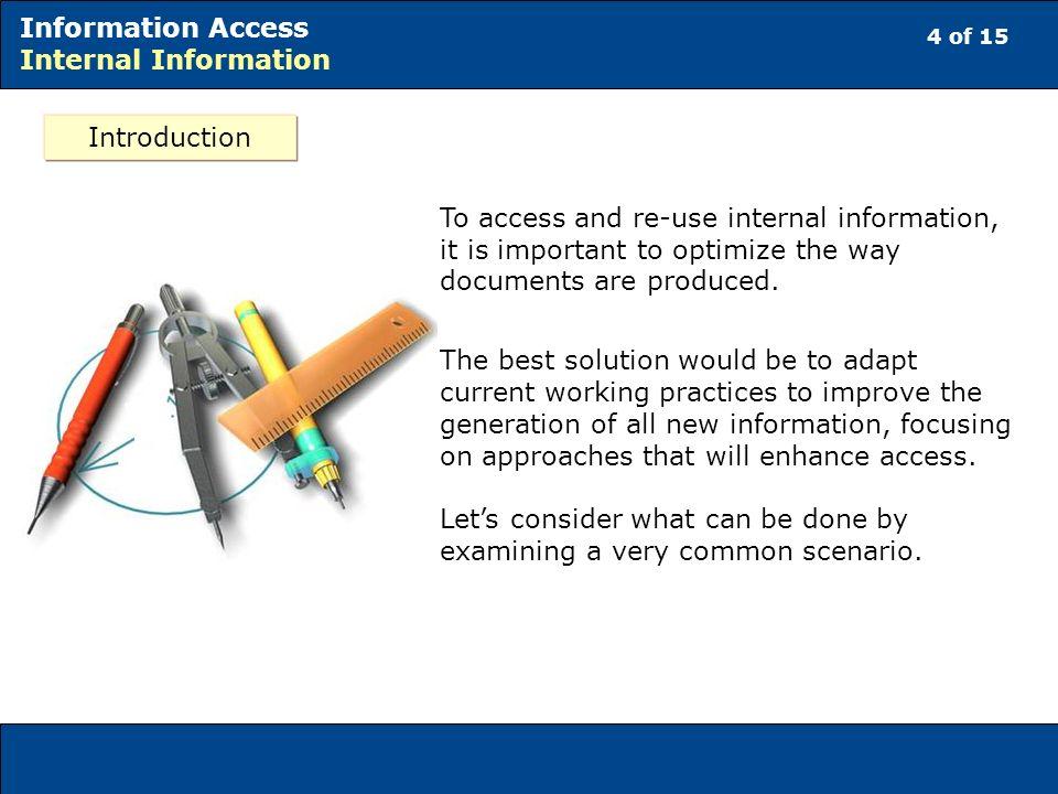 5 of 15 Information Access Internal Information A common scenario Ms.