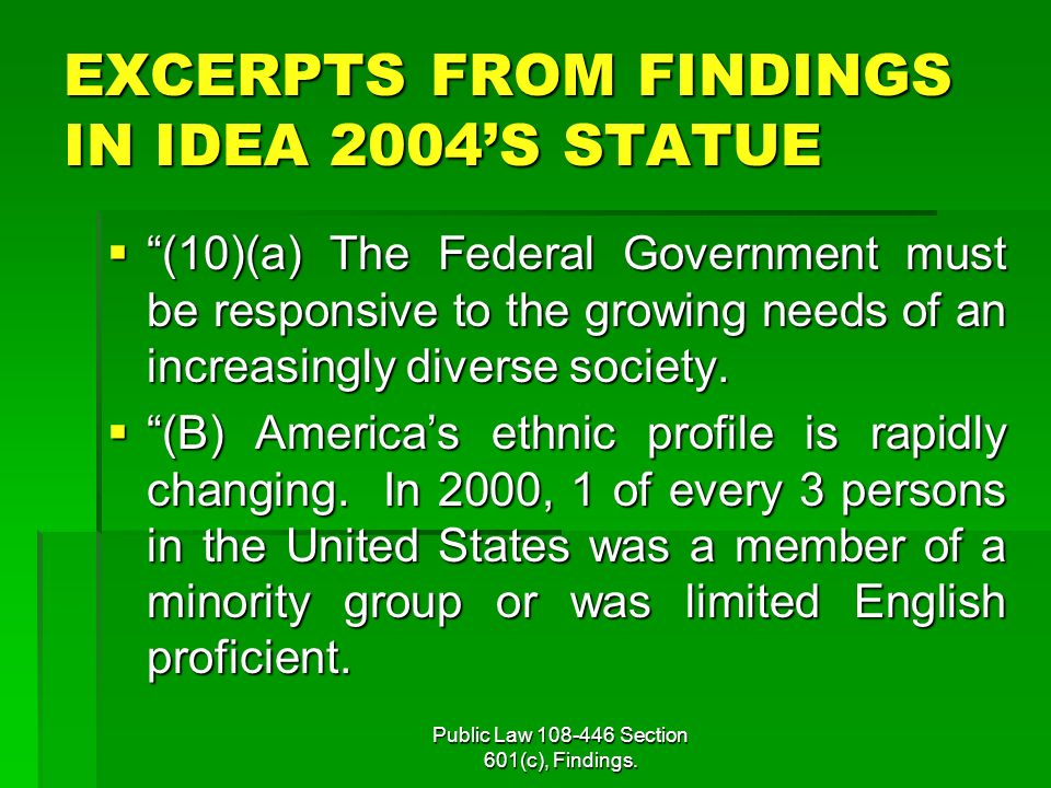 Public Law 108-446 Section 601(c), Findings.