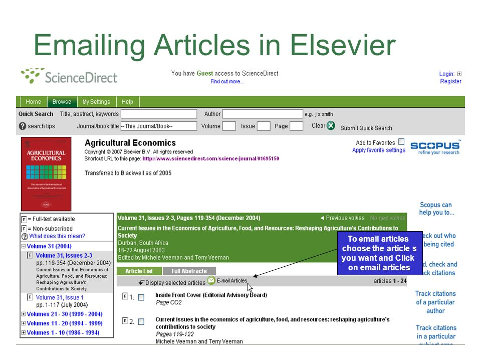 Emailing Articles in Elsevier To email articles choose the article s you want and Click on email articles