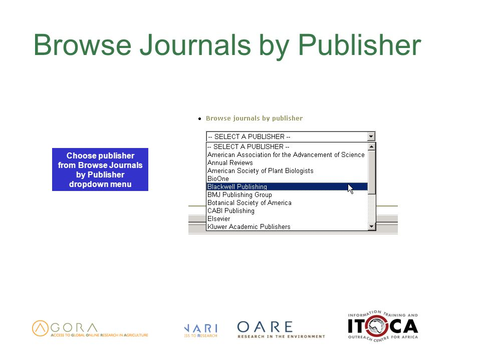 Browse Journals by Publisher Choose publisher from Browse Journals by Publisher dropdown menu