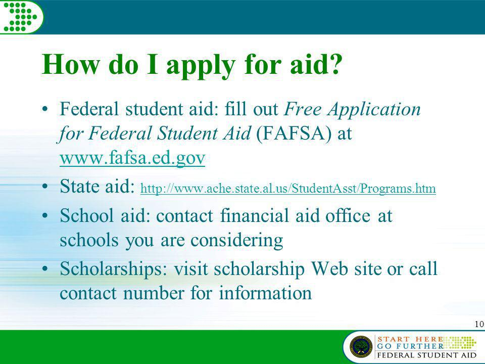 10 How do I apply for aid.