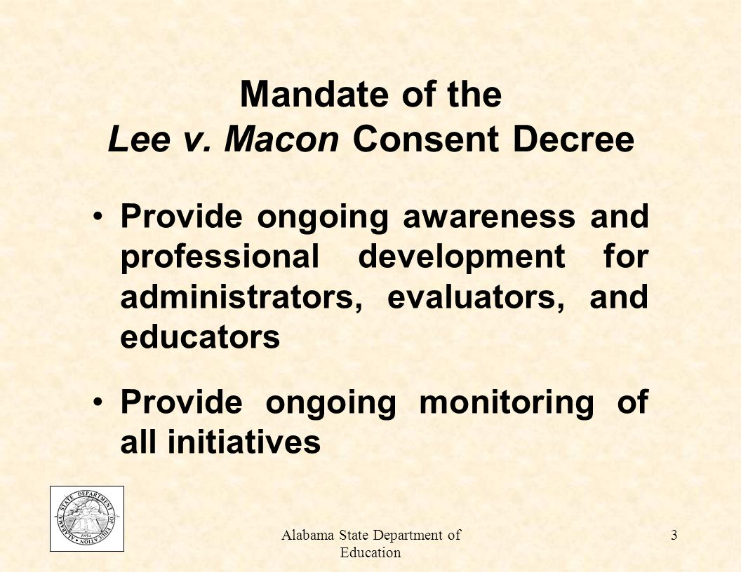 Alabama State Department of Education 3 Mandate of the Lee v.