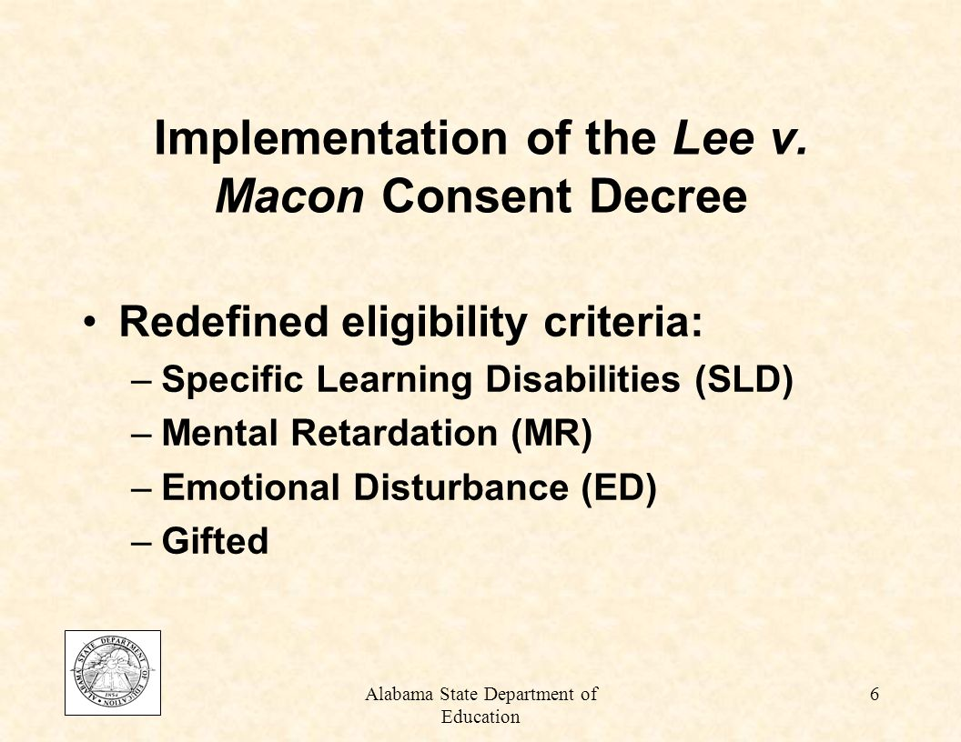 Alabama State Department of Education 36 Significance of Inappropriate Placement of Students in Special Education If students are mislabeled, they will not receive the appropriate supports and services to be successful.