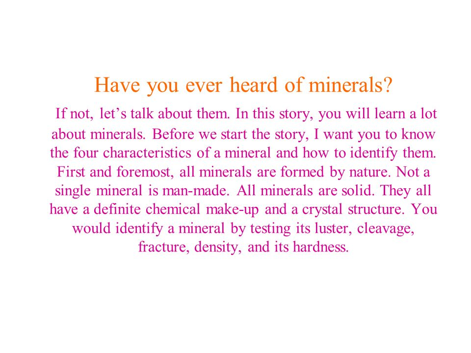 Diamonds The first mineral we are going to talk about is my favorite, right next to Amethyst, my birthstone.