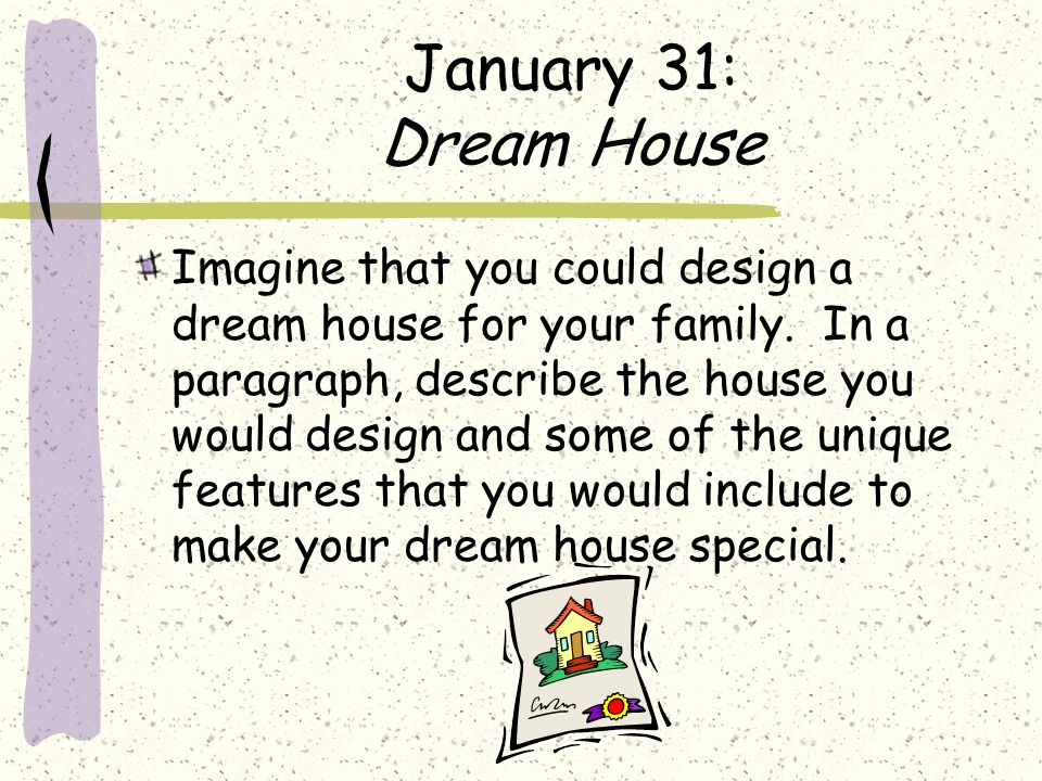 essay about your ideal house