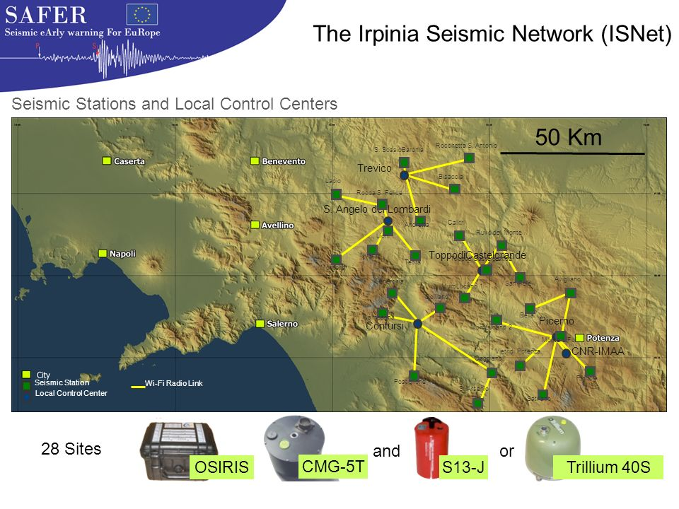 28 Sites OSIRIS CMG-5T S13-J Trillium 40S or and Wi-Fi Radio Link Trevico S.