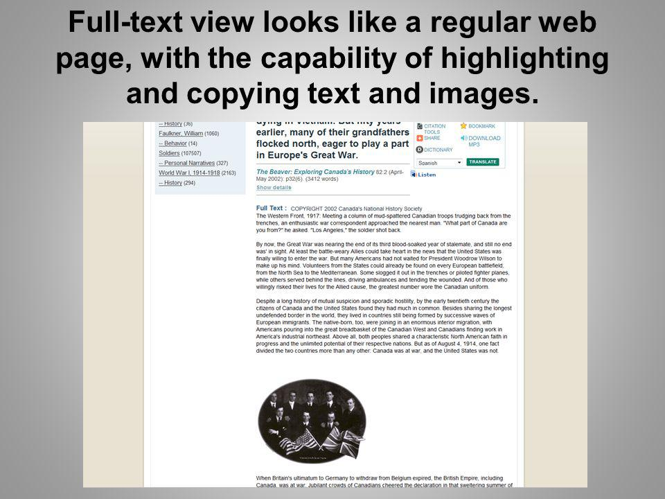 Full-text view looks like a regular web page, with the capability of highlighting and copying text and images.