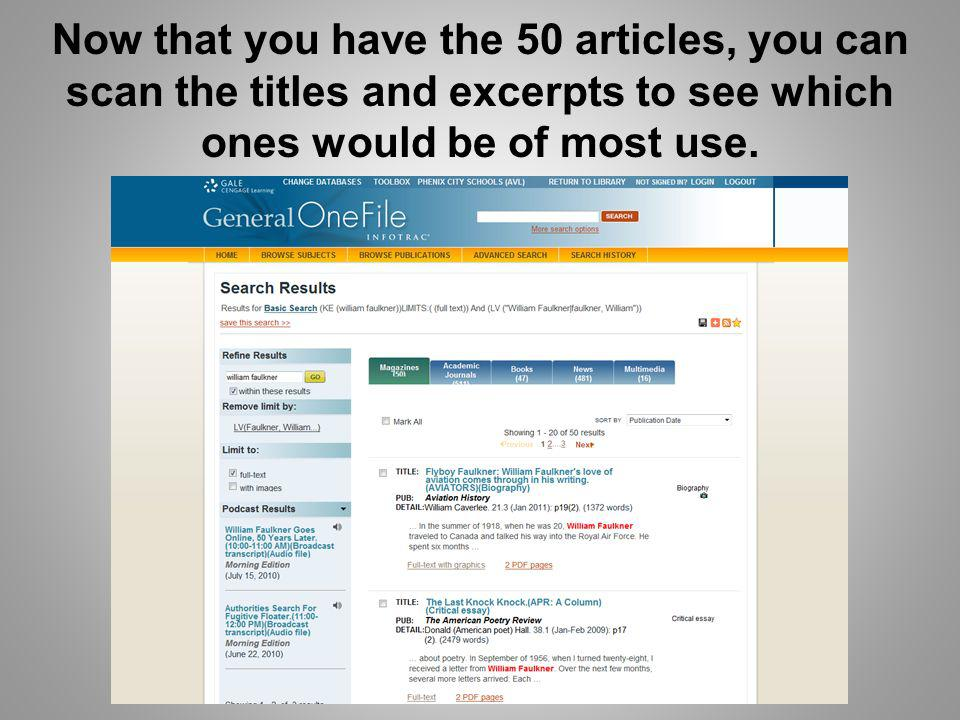 Now that you have the 50 articles, you can scan the titles and excerpts to see which ones would be of most use.