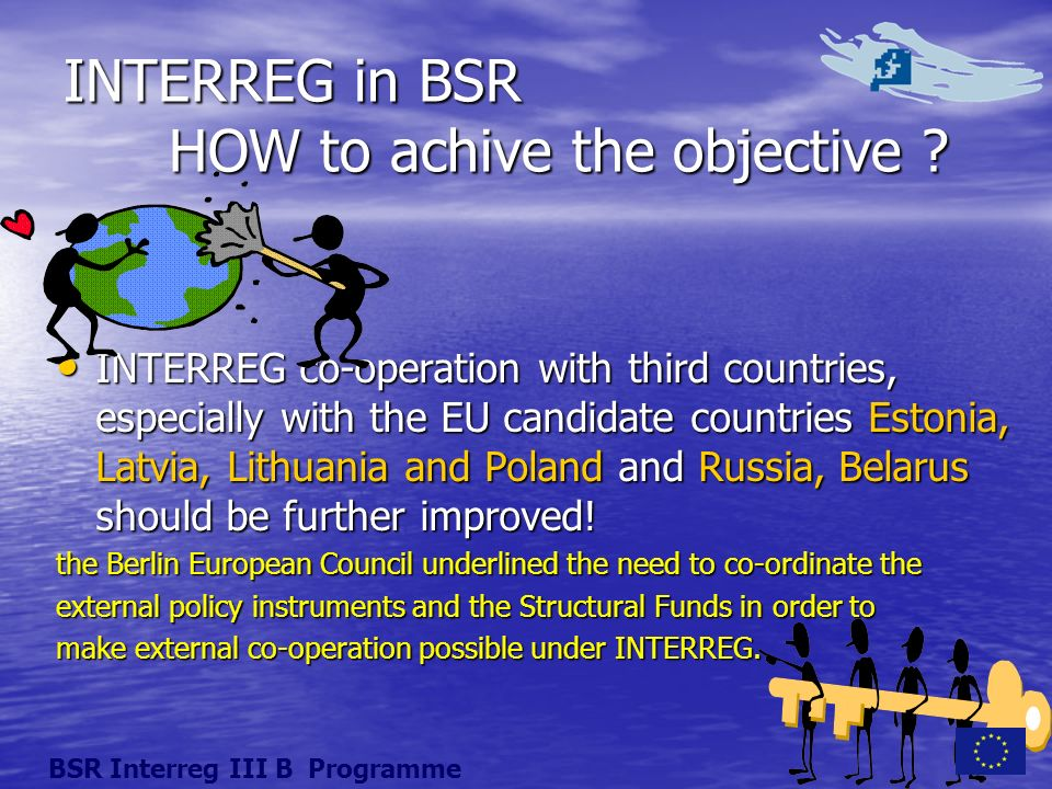 INTERREG in BSR HOW to achive the objective .
