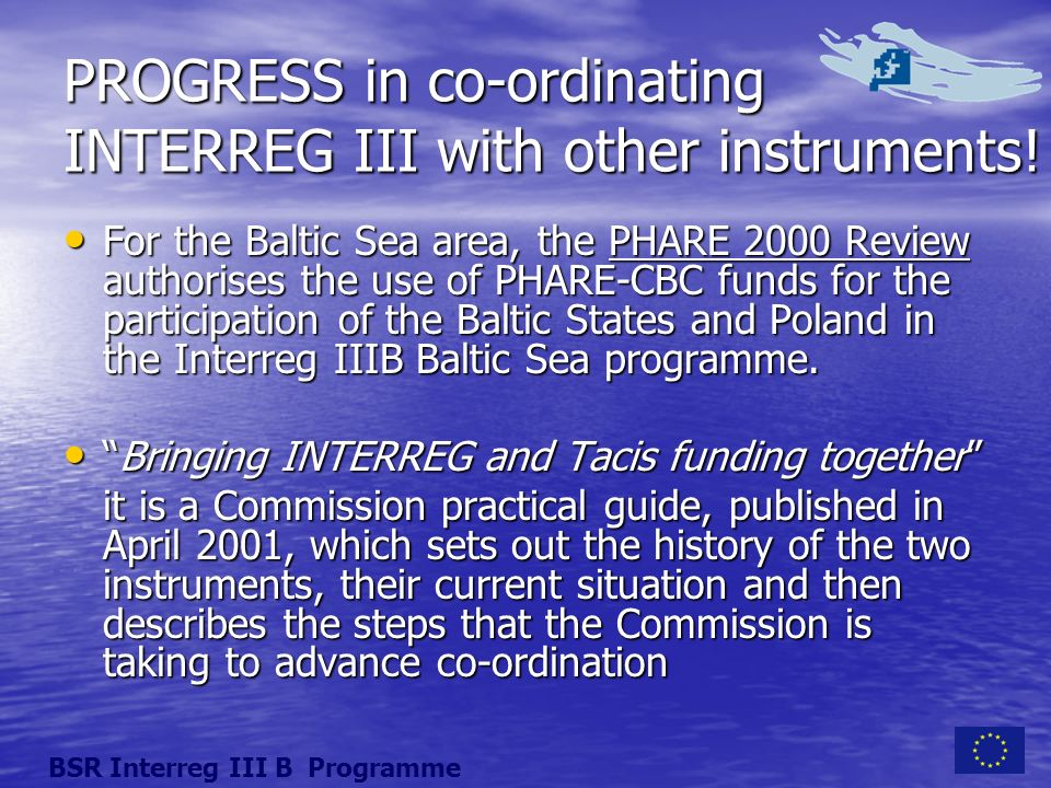 PROGRESS in co-ordinating INTERREG III with other instruments.