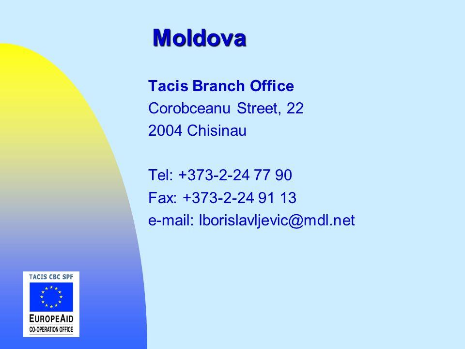 Moldova Tacis Branch Office Corobceanu Street, 22 2004 Chisinau Tel: +373-2-24 77 90 Fax: +373-2-24 91 13 e-mail: lborislavljevic@mdl.net
