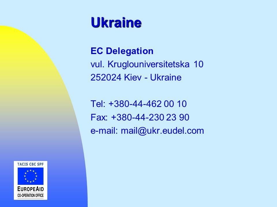 Ukraine EC Delegation vul. Kruglouniversitetska 10 252024 Kiev - Ukraine Tel: +380-44-462 00 10 Fax: +380-44-230 23 90 e-mail: mail@ukr.eudel.com